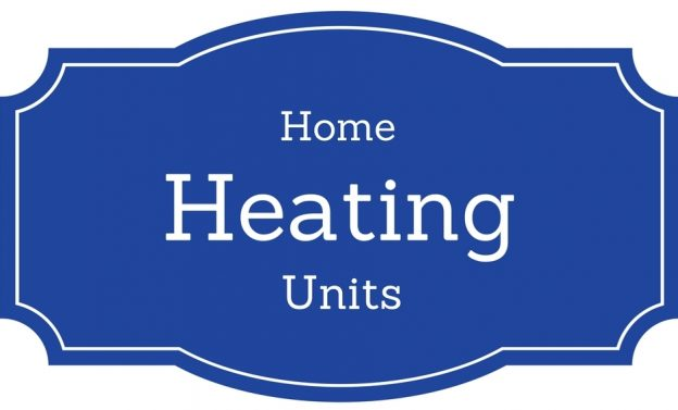 Different Types Of Home Heating Units For Your Home
