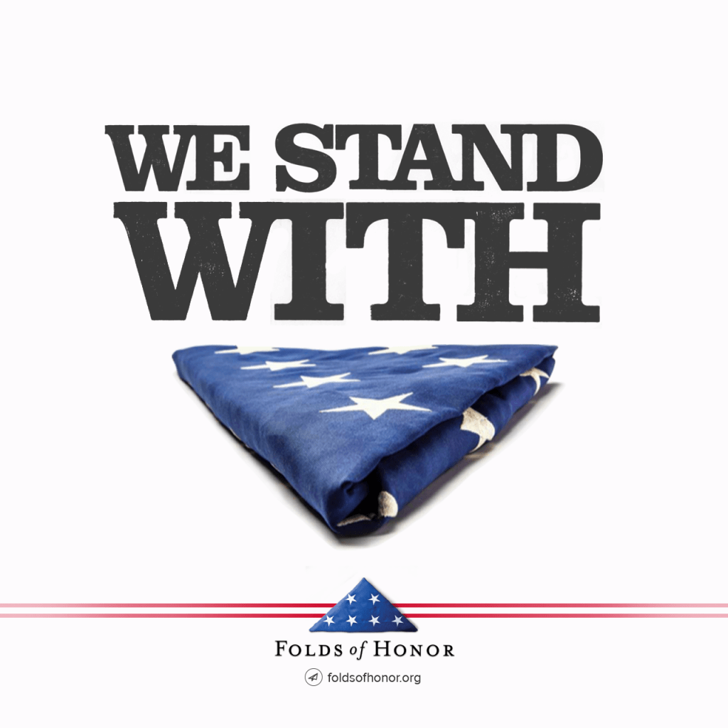 We Stand with Folds of Honor