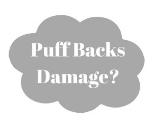 Puffbacks Damage Not Covered by Insurance