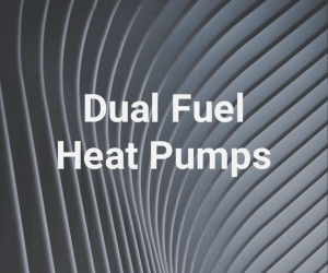 What is a Dual Fuel Heat Pump