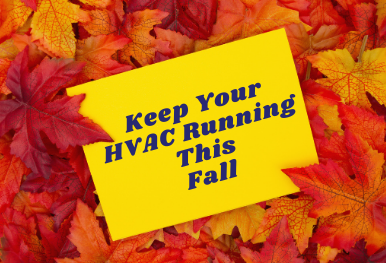 5 Easy Things You Can Do to Keep Your HVAC Running This Fall
