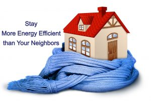 Stay More Energy Efficient than Your Neighbors with These Tips
